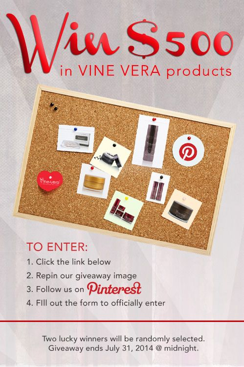 Repin and follow Vine Vera for a chance to win! #giveaway #pinittowinit  www.vineveragiveaway.com