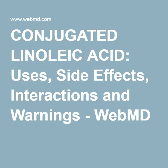 Conjugated linoleic acid warnings