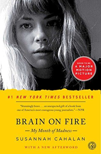 Brain on Fire: My Month of Madness, http://www.amazon.com/dp/1451621388/ref=cm_sw_r_pi_awdm_RC1sxb0Y7VQ28