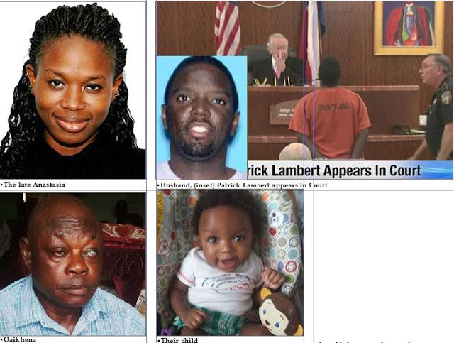 SHOKING!!! Father of Nigerian lady murdered by hubby and refrigerated for months laments his loss   A Nigerian woman Anastasia Oaikhena-Lambert was in 2014 stabbed to death by her husband Patrick Lambert a black American in their home in the US. To escape suspicion and prosecution he packed her into a refrigerator and fled with their 11-month old baby Achilles. Over one year after Medinat Kanabe who visited her parents home in Lagos reports. A foreign newspaper report read: The man accused…
