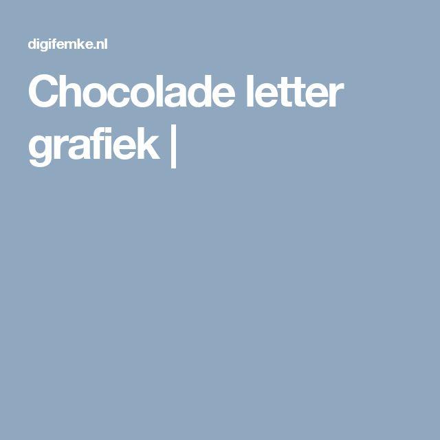 Chocolade letter grafiek |