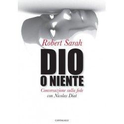 La libreria dell'Uomo Vivo - Dio o niente - Robert Sarah