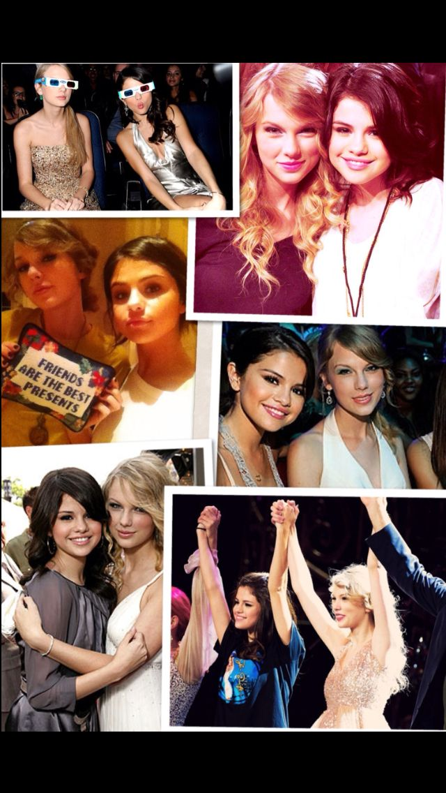 Taylor Swift and Selena Gomez :)