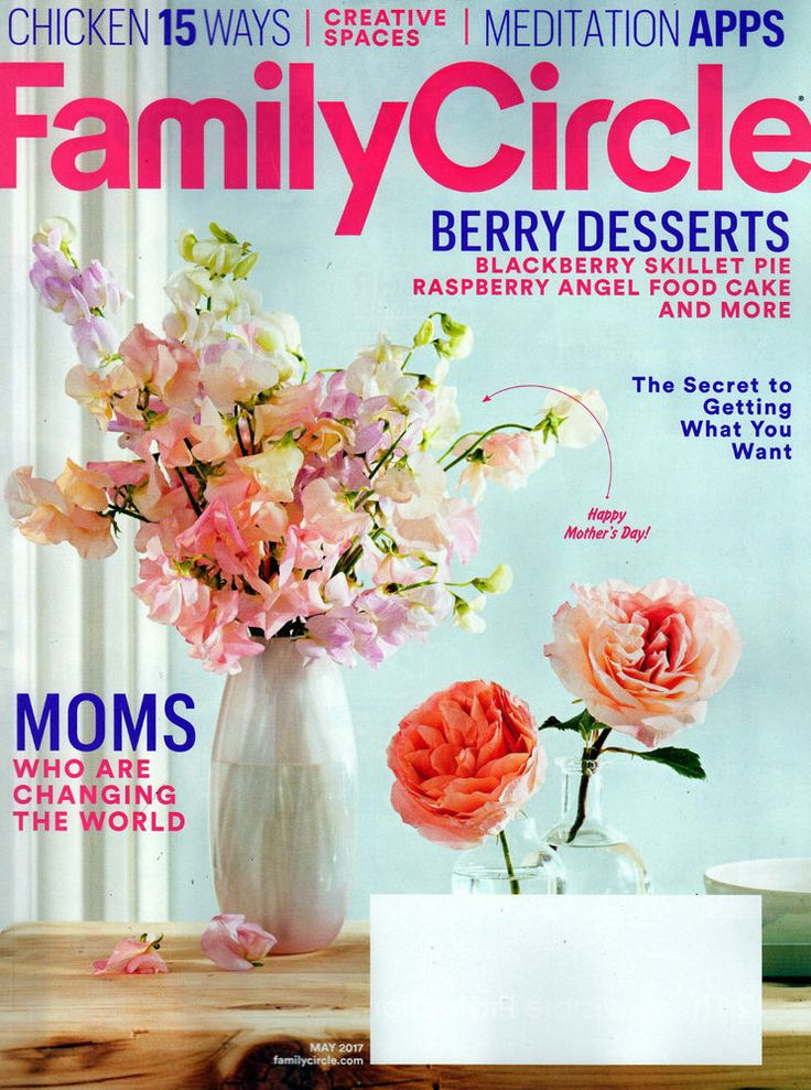 FAMILY CIRCLE MAGAZINE MAY 2017 MEDITATION CREATIVE SPACES BERRY DESSERT RECIPES
