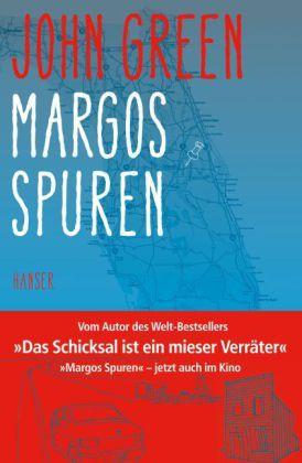 Nach der Lektüre war ich im Kino: Margos Spuren von John Green
