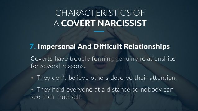 Impersonal and Difficult Relationships | 7 Characteristics of a Covert Narcissist | Narcissistic Abuse Recovery and Awareness