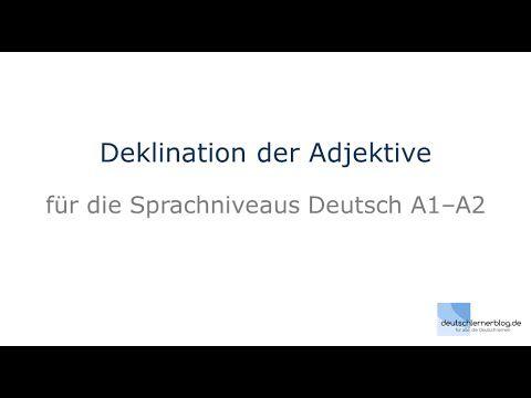 Adjektivdeklination - Deutsch lernen A1-A2