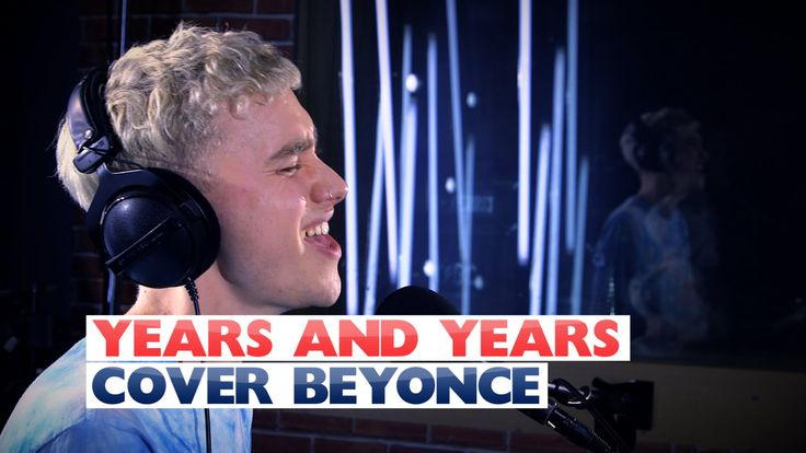 Years and Years - 'Sweet Dreams' (Beyonce Cover) (Capital Live Session)