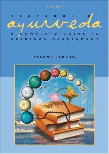 Textbook Ayurveda II  Description: Textbook of Ayurveda Volume2 - Dr. Vasant LadThe core practice of Ayurveda as Vasant Lad presents it involves observing every moment in an unbroken flow of attention without projecting what could be should be or would be. Accepting the awareness of?what is? reveals that the seeds of mental emotional and physical suffering can be perceived and eradicated before they sprout into a destructive pattern or disease. Vasant Lad?s classroom is a haven where…