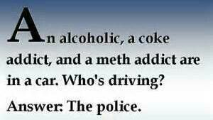 recovery humor funny quotes jokes addiction memes alcoholics sobriety anonymous sober alcoholism celebrate police fun drug than laughter addicts alcohol