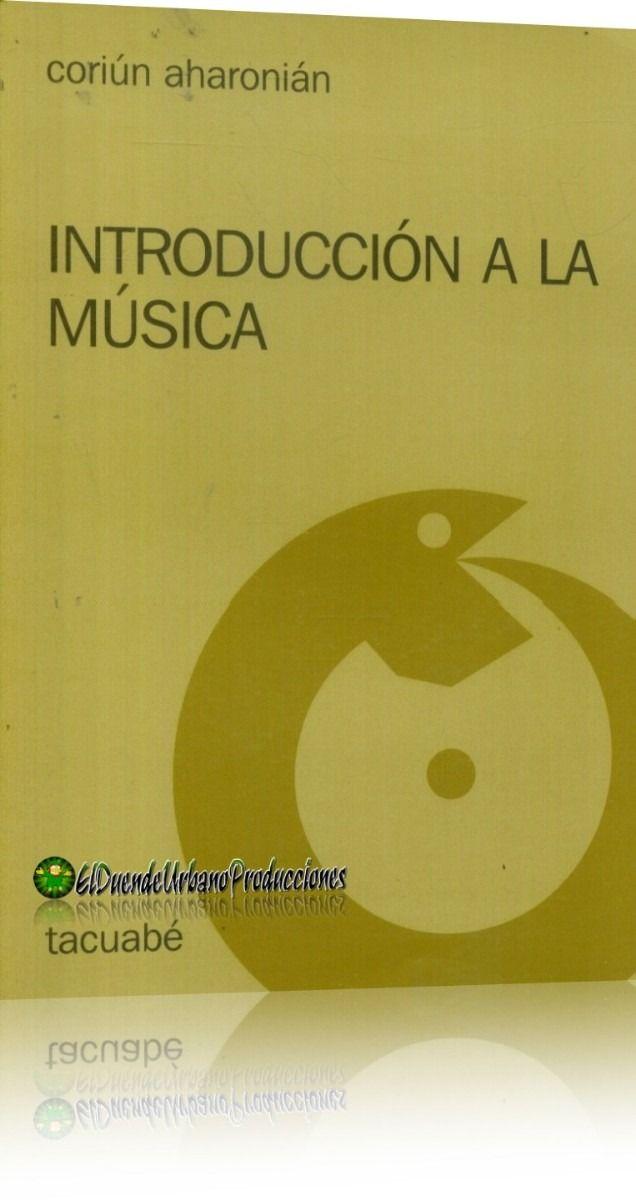 introduccion a la musica   libro digital   coriun aharonian - $9.99 (Pesos Argentinos)