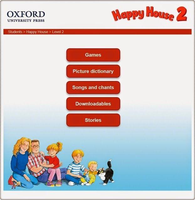 """Actividades interactivas complementarias a los materiales didácticos de """"Happy House"""", Nivel 2, de Editorial Oxford, con juegos, diccionario, narraciones, canciones, descargables, etc."""