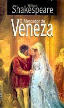 O MERCADOR DE VENEZA - William Shakespeare, Tradução, prefácio e notas de Beatriz Viégas-Faria - L&PM Pocket - A maior coleção de livros de bolso do Brasil