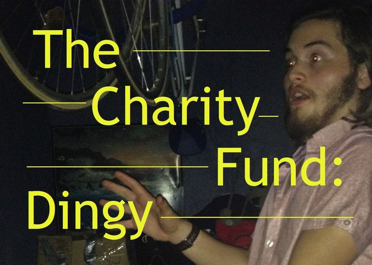 The Charity Fund: Dingy