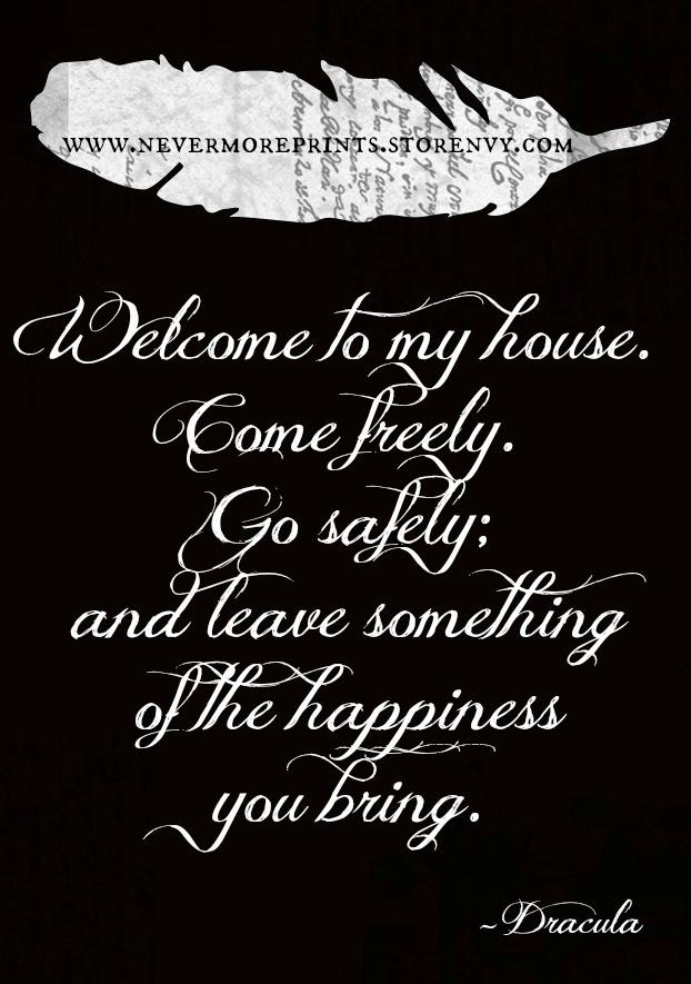 - Dracula - Bram Stoker Quote                                                                                                                                                     More