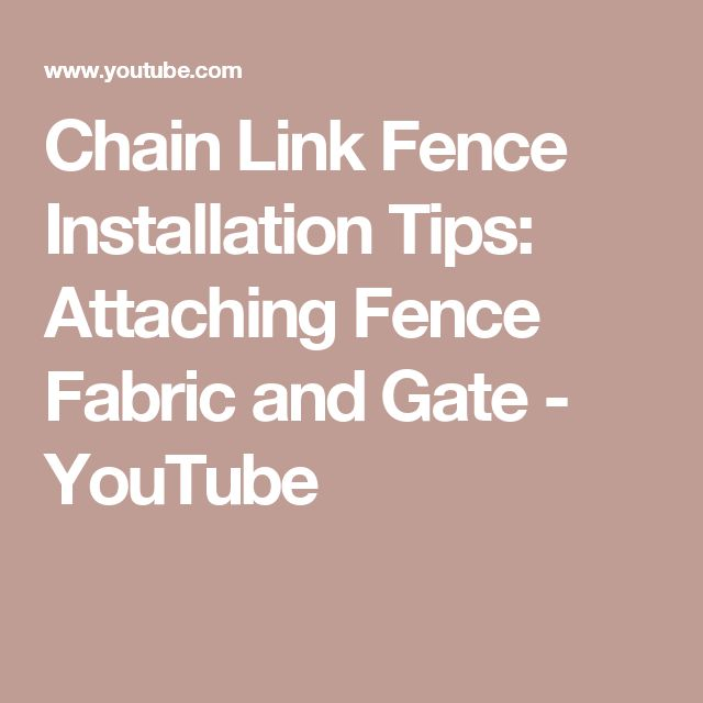 Chain Link Fence Installation Tips: Attaching Fence Fabric and Gate - YouTube