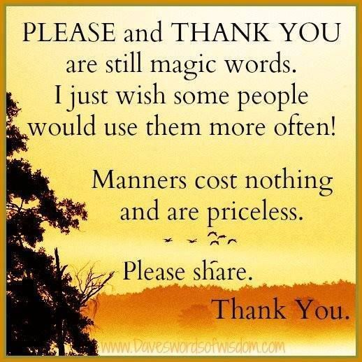 #manner #respect #truth #word