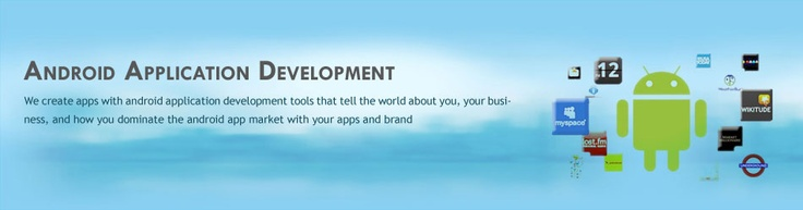 Dream Cyber Infoway Pvt Ltd - Android Application Development
