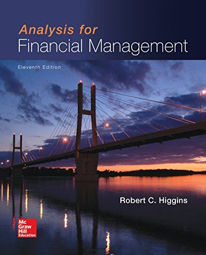 Analysis for Financial Management (Mcgraw-Hill/Irwin Series in Finance, Insurance, and Real Estate)