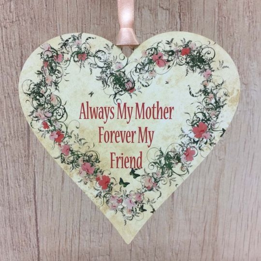 Mothers Day Gift Floral Heart Plaque Always My Mother Forever My