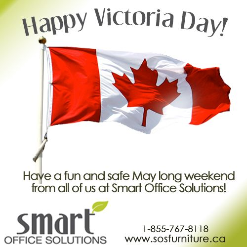 Happy Victoria Day for Monday everyone! Hope you have a safe and fun May long weekend - From all of us at Smart Office Solutions.