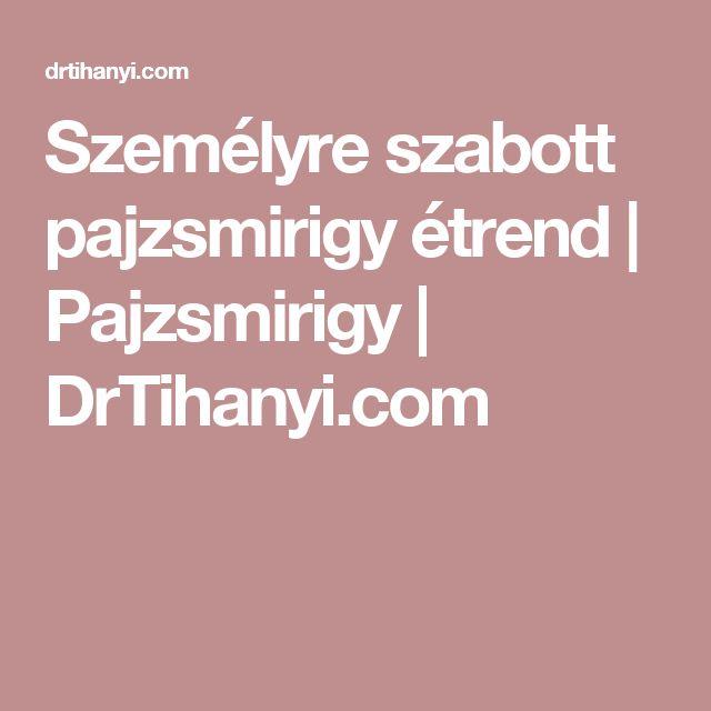 Személyre szabott pajzsmirigy étrend | Pajzsmirigy | DrTihanyi.com