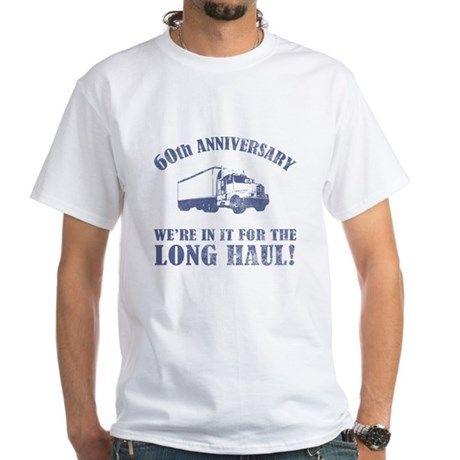 60th Anniversary Humor (Long Haul) White T-Shirt