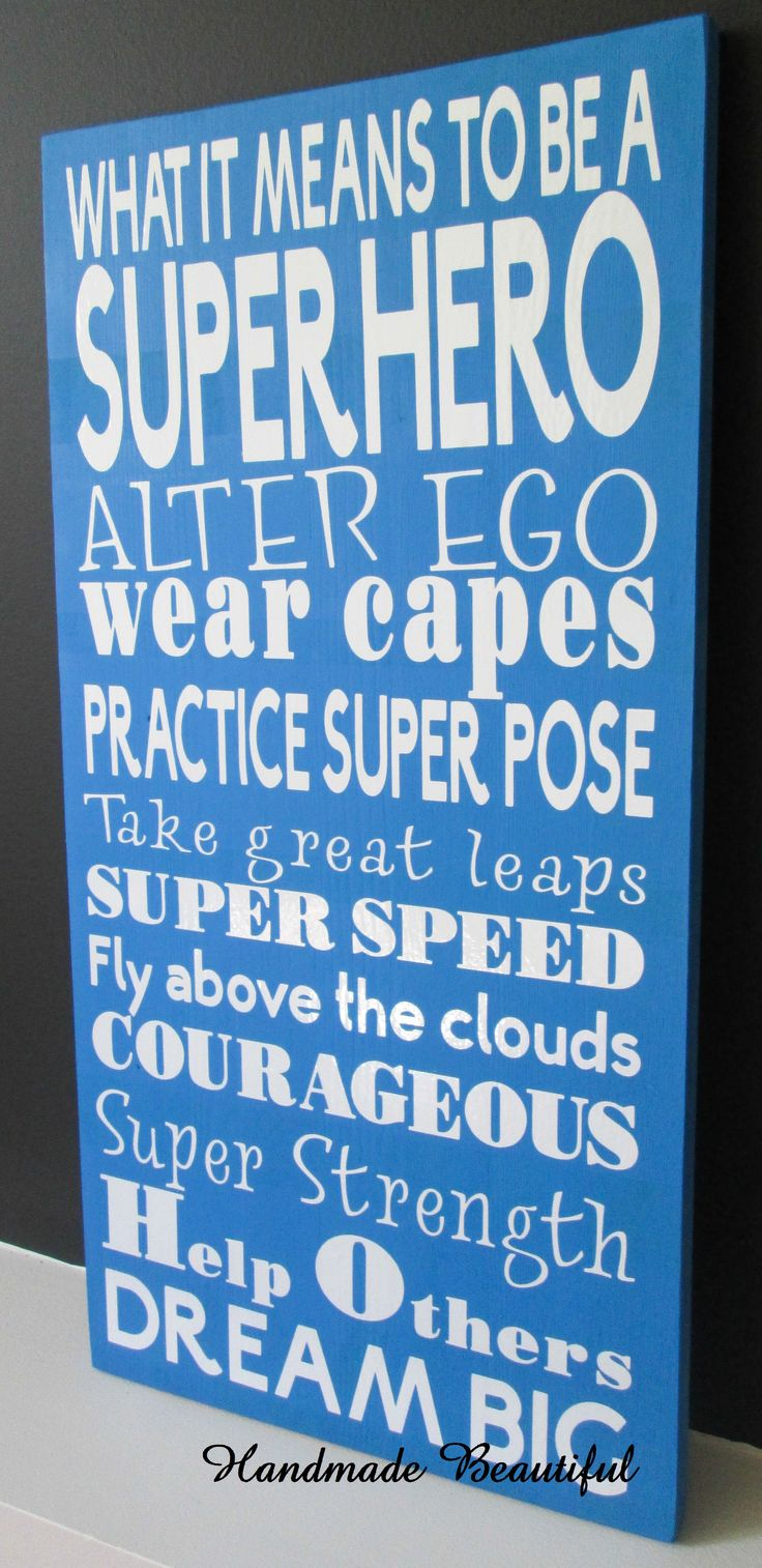 What It Means To Be A Superhero - an Original quote from  Handmade Beautiful (www.facebook.com/HandmadeBeautiful). #craftyab