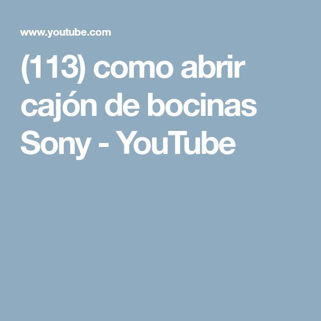 (113) como abrir  cajón de bocinas Sony - YouTube