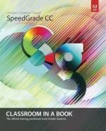 Adobe SpeedGrade CC Classroom in a Book.  Readers learn to take a project from beginning to end where they'll get the basics then be guided on setting up projects, creating primary corrections, using masks, adding secondary layers, scene balancing and copying grads, keyframing, reframing clips, applying effects and transforms, and then finishing off the project with the final render and output. Available from Campbelltown campus library. #adobe #adobespeedgradeCC #speedgradeCC