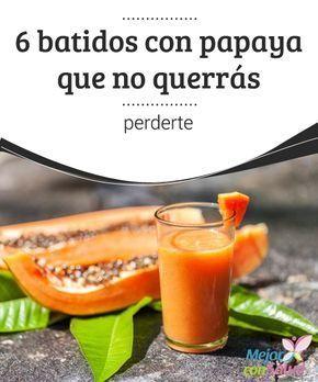 6 batidos con #papaya que no querrás perderte La papaya es una de las mejores frutas para nuestro aparato #digestivo. Sus múltiples vitaminas hacen que sea apta para todo tipo de dietas, siempre acompañada de otros adecuados #nutrientes #Recetas