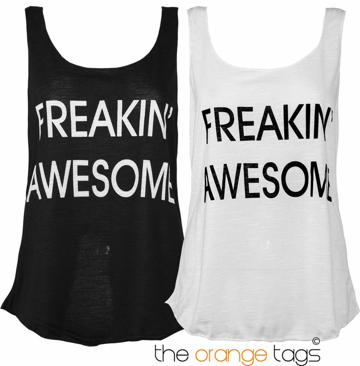 NEW WOMENS SLEEVELESS VEST TOP LADIES FREAKING AWESOME T-SHIRT
