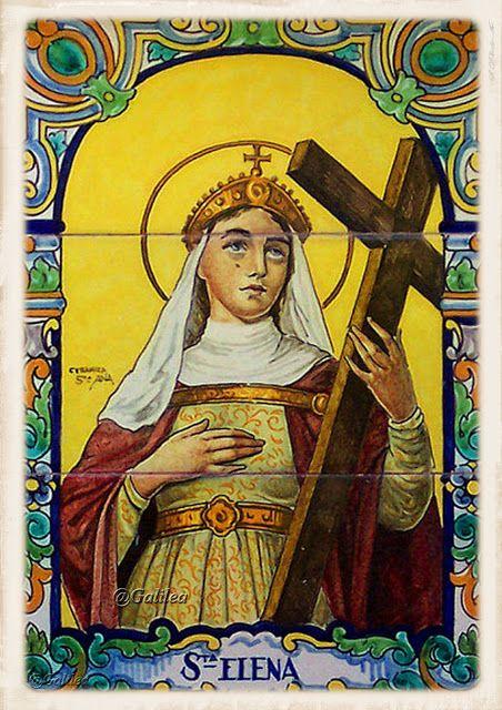 Santa María, Madre de Dios y Madre nuestra: 18 de agosto SANTA ELENA