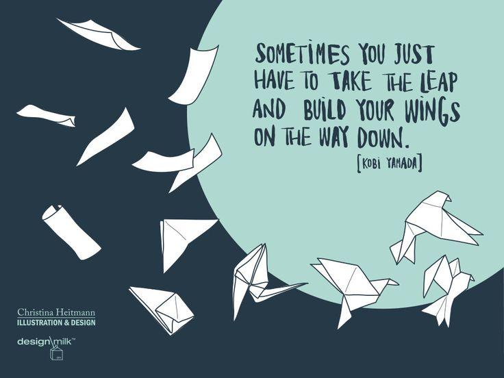 Design Milk Desktop Wallpaper: August 2015 By Illustrator Christina Heitmann  #quote #inspiration #KobiYamada #Kobi #Yamada #qoutation #clever #origami #paper #birds #paperbirds ##bird #fly #free #brave #courage #illustration #christinaheitmann #free #wallpaper #desktop #computer #iphone #ipad