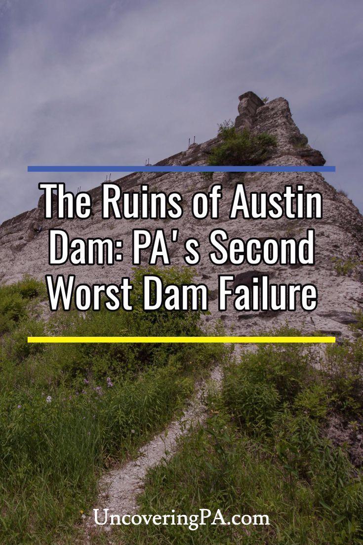 Exploring the Ruins of Austin Dam in