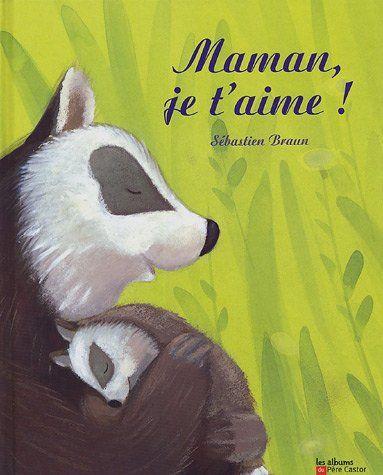 Maman, je t'aime ! de Sébastien Braun http://www.amazon.fr/dp/2081626950/ref=cm_sw_r_pi_dp_pgx3vb0G1G2MK