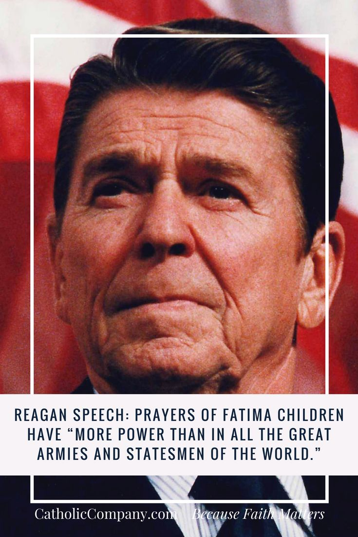 """Reagan Speech: Prayers of Fatima Children Have """"More Power than in all the Great Armies and Statesmen of the World."""" 