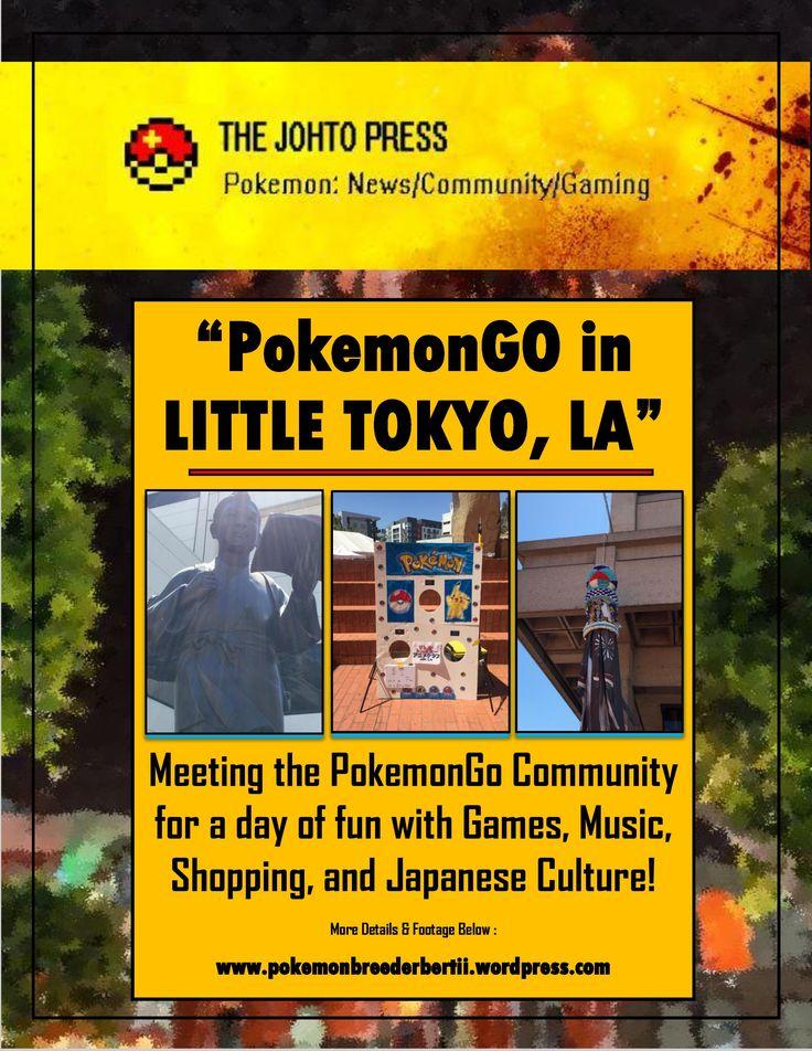 Play Pokemon Go: Let's Play Pokemon Go the latest pokemon game in Little Tokyo…