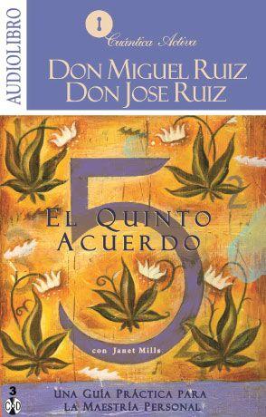 Escucha el audiolibro El Quinto Acuerdo de Miguel Ruíz http://reikinuevo.com/quinto-acuerdo-miguel-ruiz-audiolibro/
