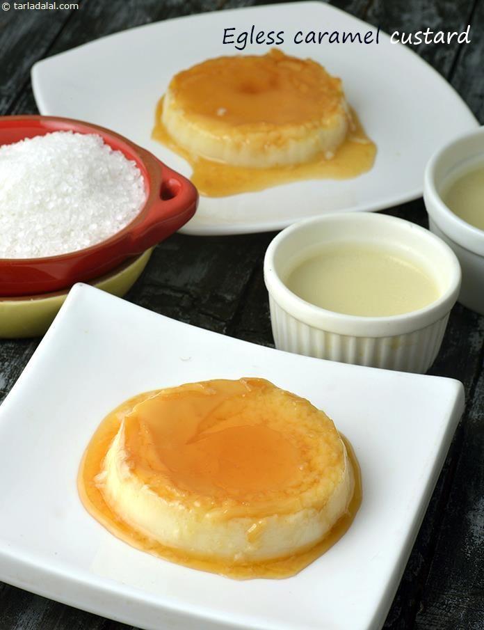 Caramel Custard ( Eggless) recipe   Mexican Recipes   by Tarla Dalal   Tarladalal.com   #1223