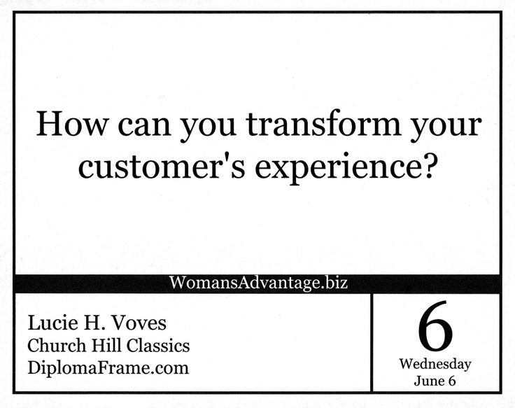 Lucie Voves, President of Church Hill Classics, had a featured quote last week in The Woman's Advantage Shared Wisdom Calendar, where each calendar day features a quote from a successful business woman!