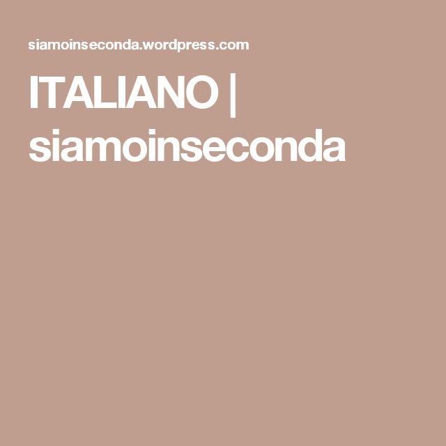 ITALIANO | siamoinseconda