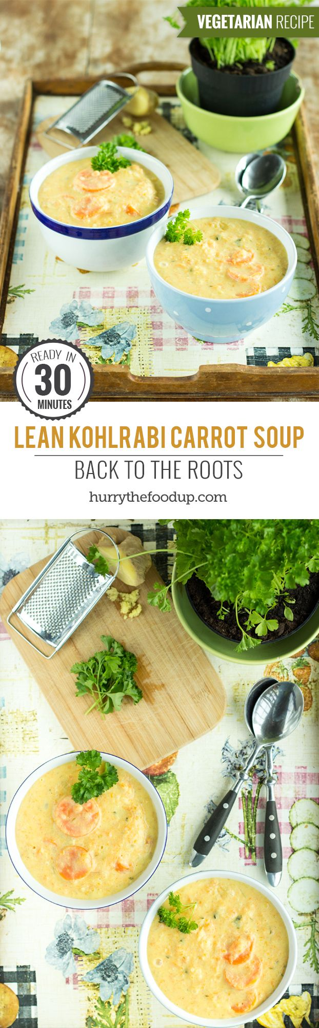 Lean Kohlrabi Carrot Soup - Back To The Roots. Ready in 30 minutes | #soup #vegetarian | hurrythefoodup.com