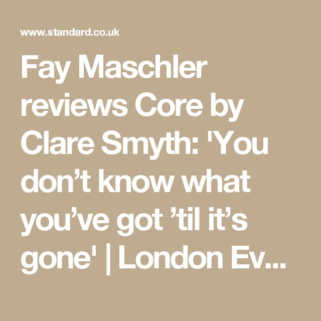 Fay Maschler reviews Core by Clare Smyth: 'You don't know what you've got 'til it's gone' | London Evening Standard