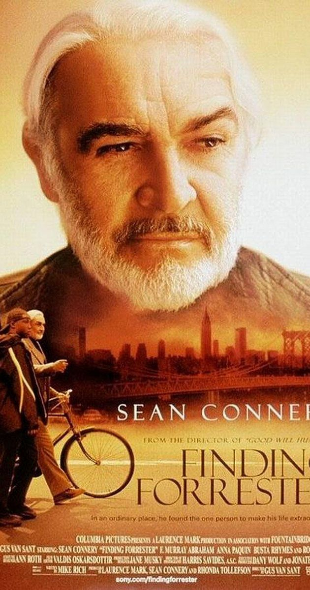 Directed by Gus Van Sant.  With Sean Connery, Rob Brown, F. Murray Abraham, Anna Paquin. A young writing prodigy finds a mentor in a reclusive author.