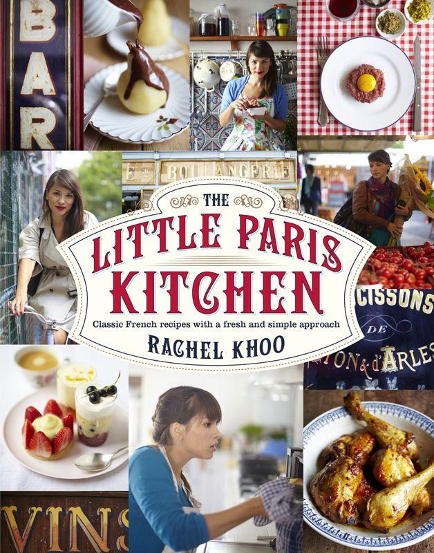 The Little Paris Kitchen by Rachel Khoo #cookbooks