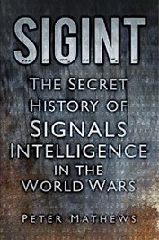 Signals intelligence makes communicating in the chaos of war possible. In the First World War, a vast network of signals rapidly expanded across the globe, spawning a new breed of spies & intelligence operatives to code & analyse thousands of messages. In the ensuing war years, the world battled against a web of signals intelligence that gave birth to ENIGMA and ULTRA, and saw agents from Britain, France, Germany, Russia, America and Japan race to outwit each other.