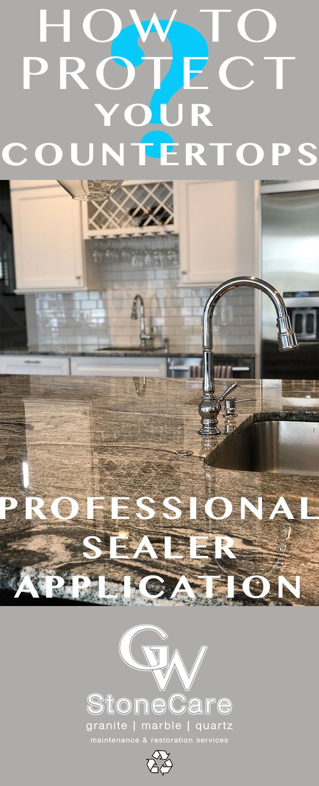 It Is Extremely Important To Keep The Sealer Application On Your Natural Stone Countertops Up T Natural Stone Countertops Natural Stone Flooring Stone Flooring