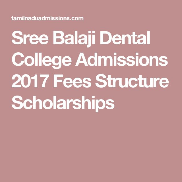 Sree Balaji Dental College Admissions 2017 Fees Structure Scholarships