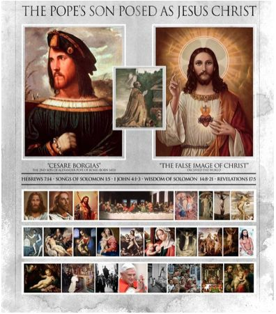 """popes son as jesus """"And laid open the book of the law, wherein the heathen had sought to paint the likeness of their images."""" – 1 Maccabees 3:48"""